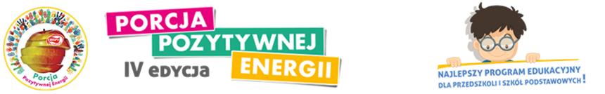 Porcja Pozytywnej Energii – program dla przedszkoli i szkół podstawowych