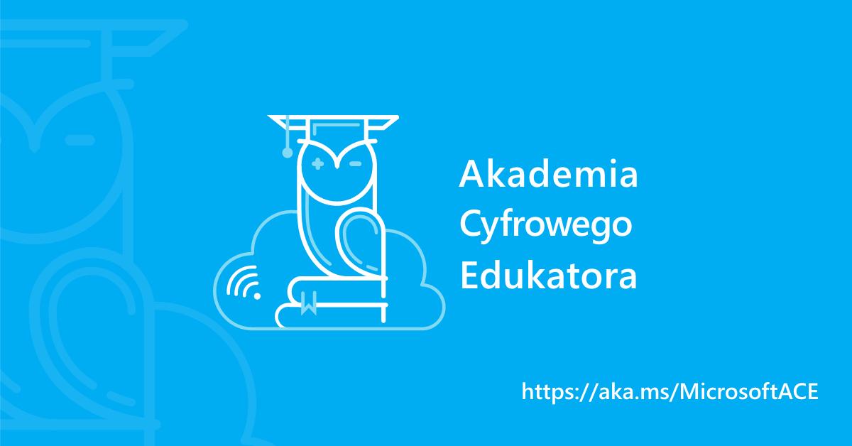 Nowości wAkademii Cyfrowego Edukatora