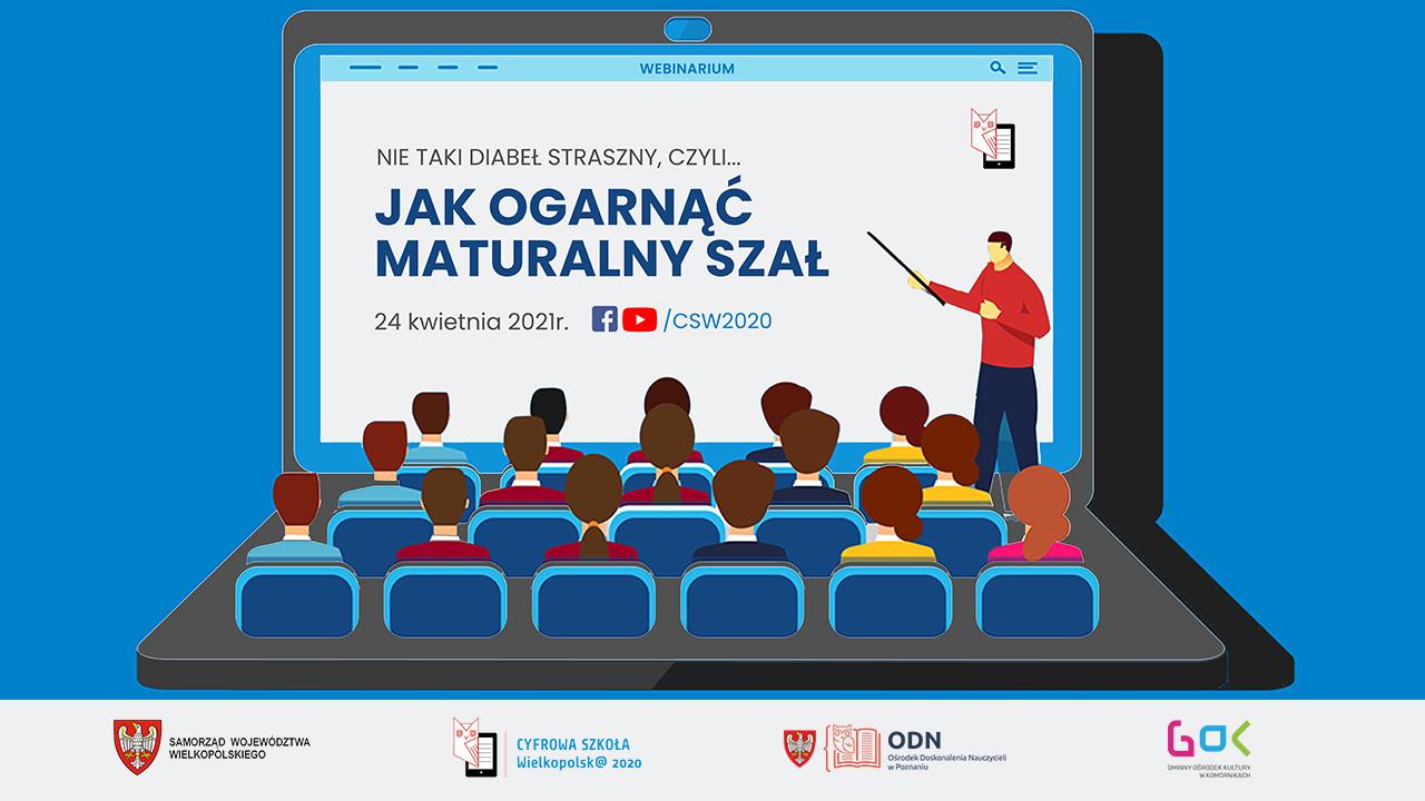 """Webinarium dla maturzystów """"Nie taki diabeł straszny, czyli… jak ogarnąć maturalny szał"""""""