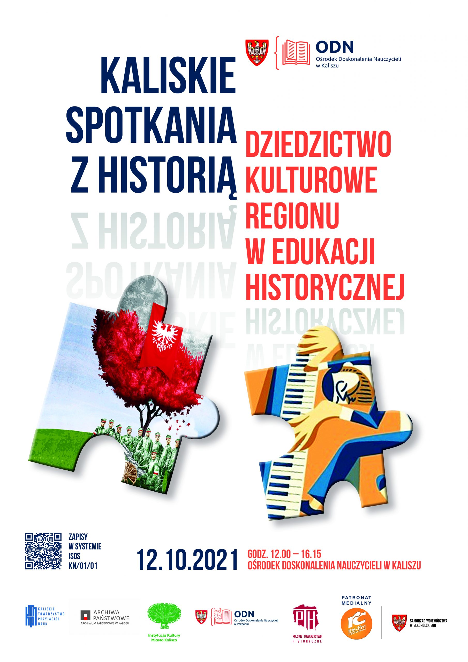 """Read more about the article Konferencja Kaliskie spotkania zhistorią – """"Dziedzictwo kulturowe regionu wedukacji historycznej"""""""